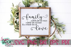 Family Crazy Loud Love - A Quote SVG Product Image 1