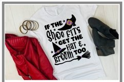 If the Shoe Fits Get the Hat And Broom Too Halloween SVG Product Image 2