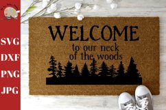Welcome To Our Neck of the Woods Welcome Doormat DIY SVG Product Image 1