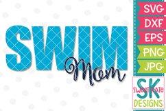 Swim Mom SVG DXF EPS PNG JPG Product Image 1