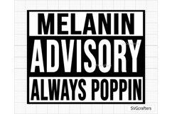 Melanin SVG, Melanin Advisory Always Poppin SVG Product Image 4