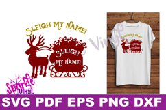 Svg Sleigh My Name funny Shirt Sign stencil Decal printable or svg cut file dxf eps png pdf for cricut or silhouette Product Image 1