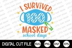 I Survived 100 Masked School, 100 Days Of School Svg, 2021 Product Image 1