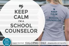 Keep Calm svg - a school counselor SVG file for crafters Product Image 1