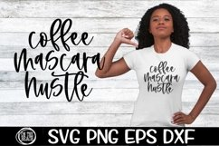 Coffee - Mascara - Hustle - SVG PNG EPS DXF Product Image 1
