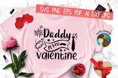 Daddy Is My Valentine Svg Product Image 3