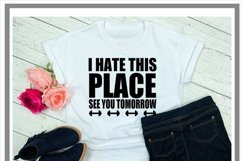 Funny I Hate This Place Fitness Gym SVG Product Image 2