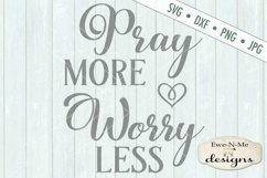 Pray More Worry Less SVG DXF Cut File Product Image 2