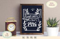 Days until she is mrs SVG cut file wedding chalkboard sign Product Image 1