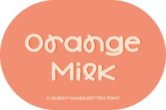 Orange Milk - a quirky handwritten font Product Image 1