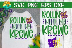Rollin' With My Krewe -Mardi Gras-SVG - DXF - EPS - PNG Product Image 1