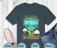 Nothing Is Impossible... SVG Design for Crafters, Cricut Product Image 3