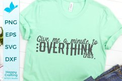 Let me overthink this- Funny Quote Craft SVG Product Image 1