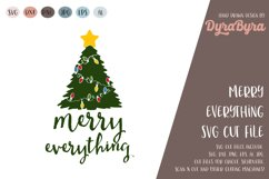 Merry Everything SVG / Christmas SVG / Chistmas Tree SVG Product Image 1