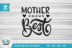Mother Knows Best SVG cutting file Product Image 1