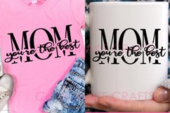 MOM You're the Best Knockout Text SVG  Mothers Day SVG Product Image 2