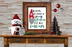 There's No Place Like Gnome for the Holidays SVG Cut File Product Image 4