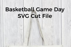 Game Day Basketball SVG Product Image 3