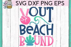 Peace Out Beach Bound SVG DXF PNG EPS Cutting Files Product Image 2