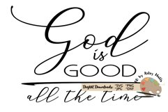 God is good all the time svg, God is good svg, God quote svg Product Image 3