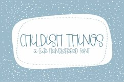 Web Font Childish Things - A Cute Hand-Lettered Font Product Image 1
