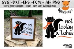 Not Today Witches Black Cat Halloween SVG Product Image 1
