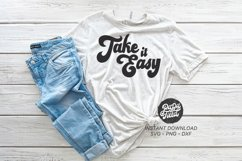 Take it easy SVG|PNG|DXF Product Image 1