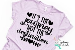 It's the Journey Not the Destination SVG - Inspirational SVG Product Image 3