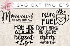 Mommin' Bundle of 15 SVG PNG EPS DXF Cutting Files Product Image 3