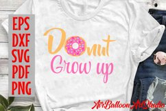 Donut Grow Up Svg Donut Svg Sweet Donut Svg Doughnut SVG Product Image 3