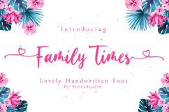 Family Times - Lovely Handwritten Font Product Image 1