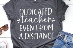 Dedicated Teacher Even From A Distance SVG, DXF, PNG, EPS Product Image 1