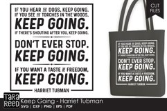 Harriet Tubman - Keep Going Quote - SVG and Cut Files Product Image 1