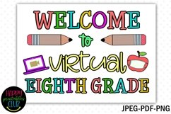 Welcome to Virtual Eighth Grade Sign- First Day of School Product Image 2