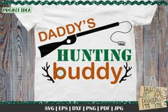 Daddy's Hunting Buddy | Hunting SVG | Fathers Day SVG Product Image 1