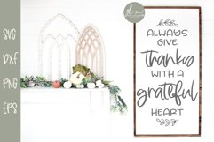 Always Give Thanks With A Grateful Heart - SVG Product Image 1