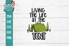 Living Life At the Tent SVG Product Image 2