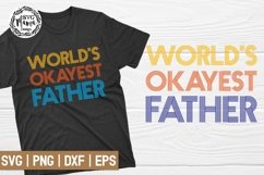 World's Okayest Father SVG Product Image 1