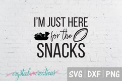 I'm just here for the snacks SVG, PNG, DXF Product Image 1