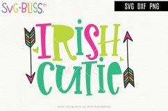 Irish Cutie SVG- St. Patrick's Day Cut File / Sublimation Product Image 1