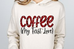 Coffee My First Love Anti Valentine Sublimation Design Product Image 2