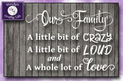 Our Family wall quote or sign - SVG - PNG - PDF - Jpeg Product Image 2