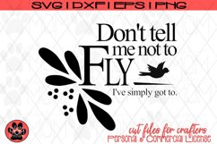 Don't Tell Me Not To Fly | Motivational Lyric SVG Cut File Product Image 2