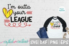 Outta your league SVG, DXF, PNG, EPS Product Image 1