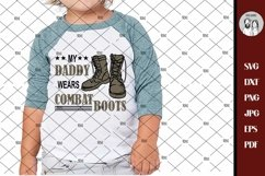 Military SVG, Soldier SVG, Army Svg, My Daddy Wears Combat Product Image 1
