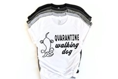 Quarantine SVG Walking dog tax Product Image 2
