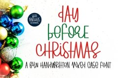 Day Before Christmas - A fun handritten mixed case font Product Image 1