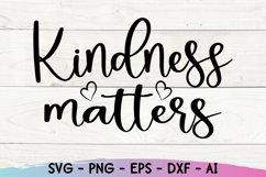 Kindness Matters Svg, Be Kind Svg, Kindness Svg Product Image 2