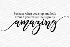 Life Is Pretty Amazing SVG - Farmhouse Quote Product Image 2