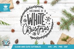 Dreaming of a white Christmas SVG cut file Product Image 1